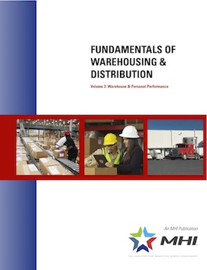 <p>MHI is also announcing the publication of Fundamentals of Warehousing &amp; Distribution, Volume 3: Warehouse &amp; Personal Performance.</p>